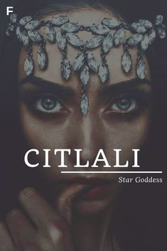 Citlali meaning Star Goddess Aztec names C baby girl names C baby names female names whimsical baby names baby girl names traditional names names that start with C strong baby names unique baby names feminine names nature names Strong Baby Names, Unique Baby Names, Star Names Baby, Female Character Names, Female Fantasy Names, Latin Female Names, Cool Fantasy Names, Hispanic Baby Names, Writing Tips