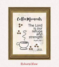 Psalm 46:1 Our refuge and strength- Bible illustration art - Bible quote verse - Coffee quote - Printable Wall Art - Instant download -