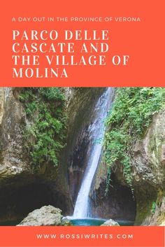 Pin Me - Parco delle Cascate and the Village of Molina - A Great Day Out in the…
