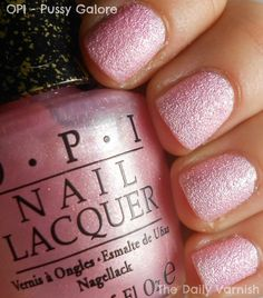 OPI Liquid Sand: Pussy Galore (current nail color, it's weird, but kind of cool)