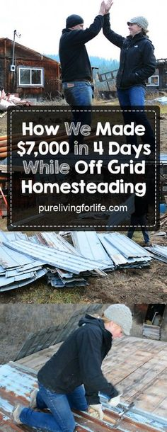 When living #offgrid and #homesteading, you need to be creative when it comes to making money! Here is what we did in just 4 days to make $5-7k. The best part is, anybody can do it that has a few tools on their #homestead!