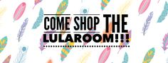 Come shop our LuLaRoom or LuLaRoe boutique social media graphic for consultants for Facebook groups, events, and other platforms -feathers -LuLaRoe Jess and Tina