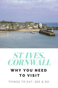 Things to do in St Ives, Cornwall. It's the Cornish town that seems to have it all - art galleries, beautiful views and amazing restaurants. Scotland Travel, Ireland Travel, St Ives Cornwall, Travel England, Republic Of Ireland, Short Trip, Northern Ireland, Where To Go, Galleries