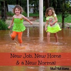 New Job, New Home and a New Normal - Mud Hut Mama