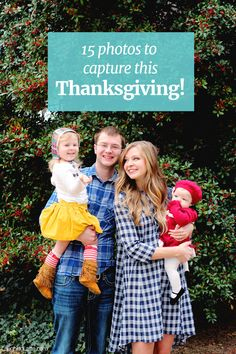 Thanksgiving photos to capture with your family this year