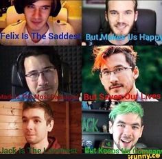 Jacksepticeye, Markiplier, and Pewdiepie Memes Youtube Quotes, Youtube Memes, Good Mythical Morning, Jacksepticeye Memes, Pewdiepie Fan Art, Darkiplier And Antisepticeye, Jack And Mark, Best Youtubers, Faith In Humanity