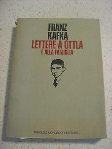"Franz Kafka, ""Lettere a Ottla""- Mondadori-1976"