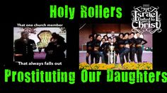 The Israelites: Some Holy Rollers Prostituting Our Daugthers