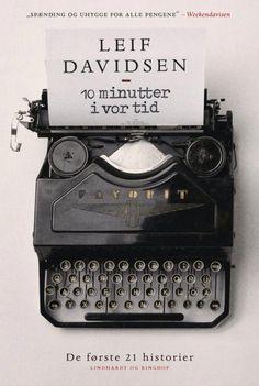 Leif Davidsen: 10 minutter i vor tid.