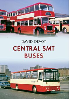 """Read """"Central SMT Buses"""" by David Devoy available from Rakuten Kobo. Scottish Motor Traction, or SMT, was originally founded in Edinburgh in In Central SMT was founded from a ne. Routemaster, New Bus, Bus Coach, London Bus, Bus Station, Busses, Music Games, Commercial Vehicle, Glasgow"""