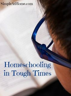 Homeschooling in Tough Times