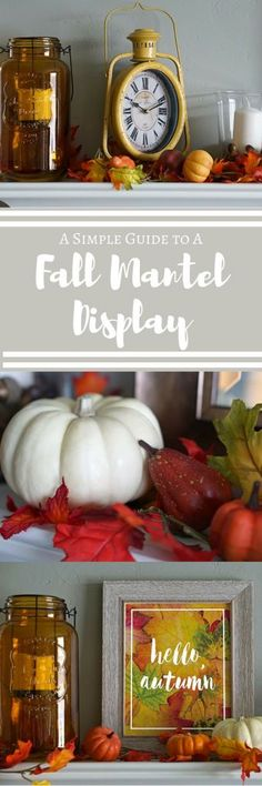 A Simple Guide to a Fantastic Fall Mantel Display – Two Paws Farmhouse