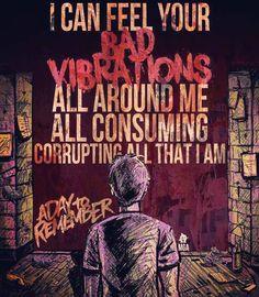 "machinegunalan: "" Bad Vibrations - A Day To Remember """