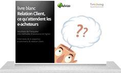 Relation Client : ce qu'attendent les e-acheteurs