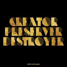 Drive Like Maria – Creator, Preserver, Destroyer (2017)  Artist:  Drive Like Maria    Album:  Creator, Preserver, Destroyer    Released:  2017    Style: Alt Rock   Format: MP3 320Kbps   Size: 121 Mb            Tracklist:  01 – Nighthawk  02 – Keeps Me Going  03 – Deep Blue  04 – Will We Ever  05 – Sonny  06 – Tiny Terror  07 – Saints  08 – Sinners  09 – I Wonder If It Goes  10 – When The Lights Go Down  11 – Taillight  12 – Forget     DOWNLOAD LINKS:   RAPIDGATOR:  DOWNLOAD   UPLOADE..