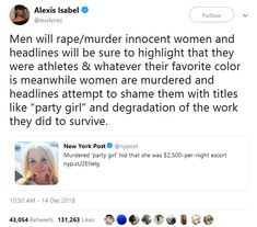 "Murdered ""party girl"" hid that she was $2,500-per-night escort  ~ New York Post  Men will rape/murder innocent women and headlines will be sure to highlight that they were athletes & whatever their favorite color is meanwhile women are murdered and headlines attempt to shame them with titles like ""party girl"" and degradation of the work they did to survive.  ~ Alexis Isabel New York Post, Madonna, Athletes, Highlight, Favorite Color, Laughter, Gender, Sad, Night"