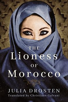 The Lioness of Morocco AmazonCrossing https://smile.amazon.com/dp/B01HOEGPQM/ref=cm_sw_r_pi_awdb_x_fxWbzbJECNX5E