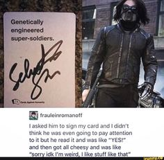 "marvel avengers frauleinromanoff Iasked him to sign my card and I didn't think he was even going to pay attention to it but he read it and was like ""YES!"" and then got all cheesy and Funny Marvel Memes, Dc Memes, Marvel Jokes, Avengers Memes, Marvel Dc Comics, Marvel Avengers, Cartoon Memes, Sebastian Stan, Destiel"