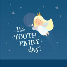 February 28th is a day to look back on the history of one of dental care's little helpers and to keep encouraging our children to develop good dental hygiene. It's National Tooth Fairy Day!!!