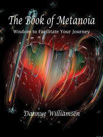 Book of Metanoia Bloom Book, Spiritual Psychology, The Book, Kindle, Spirituality, Journey, Wisdom, Amazon, Gallery