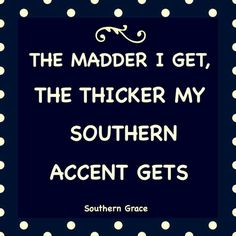 funny southern sayings Southern Humor, Southern Ladies, Southern Pride, Southern Sayings, Country Quotes, Southern Charm, Simply Southern, Country Life, Southern Belle Quotes