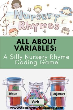 All About Variables: A Silly Nursery Rhyme Coding Game - Teach Your Kids Code