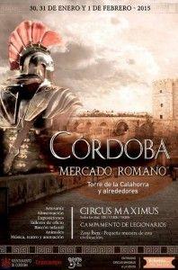 Del 30 de enero hasta el 1 de febrero, se celebrará en nuestra ciudad una nueva edición del mercado romano en el entorno de la Torre de la Calahorra.