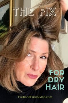 The Fix For Dry Hair