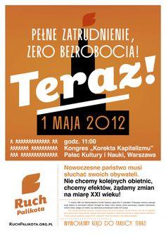 """Full employment, zero unemployment now"" Palikot Movement, Poland, 2012"