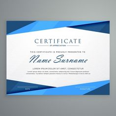 Certified with blue geometric shapes Free Vector Certificate Layout, Blank Certificate Template, Certificate Background, Free Certificates, Certificate Frames, Certificate Of Appreciation, Education Certificate, Background Design Vector, Graphic Design Typography