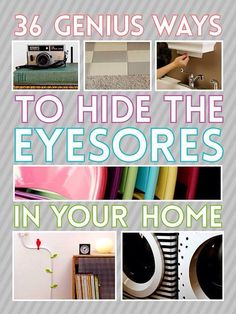 Brilliant Ways To Hide Eyesores In Your Home