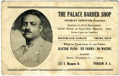 A card for the Palace Barbershop, circa 1920s, which served the local black community in Durham, North Carolina.