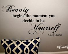 Coco Chanel Quote Wall Decal - Beauty Begins The Moment You Decide To Be Yourself - Christmas Gift- Bedroom Decor -30 Colors - FREE SHIPPING