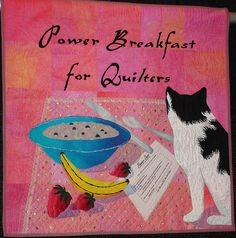 """""""Power Breakfast for Quilters"""" by Ann Fahl"""