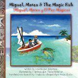 Amazon.com: miguel, mateo and the magic fish