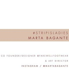 #STRIPISLADIES Marta Bagante / co founder and designer @farewellfootwear / art director - follow  @marta bagante