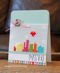 Miss You card by Carolyn King
