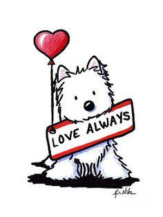 LOVE ALWAYS Westie by Kim Niles