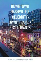 Downtown Nashville's Celebrity-Owned Bars and Restaurants Nashville Bars Nashville Bachelorette Party Best Nashville Bars Things to Do Nashville Tennessee Country Music Bars Nashville Nashville Things To Do, Nashville Bars, Nashville Downtown, Weekend In Nashville, Nashville Vacation, Nashville Music, Tennessee Vacation, Nashville Tennessee, East Tennessee