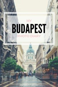 Budapest Photo Diary - Wander through my photo diary and discover what Budapest has to offer!