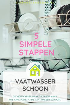 In 5 simpele stappen je vaatwasser schoonmaken Move In Cleaning, Getting Organized, Household, Blog, Gadgets, Advice, Hacks, Homemade, Stuff Stuff