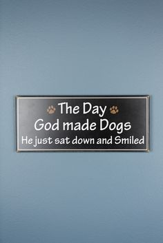 God Made Dogs Wood Decor $19.99