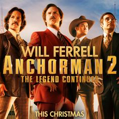 Top ten chose --Anchorman 2: The Legend Continues | Trailer & Official Movie Site | December 2013