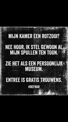 Entree is gratis Best Quotes, Funny Quotes, Positive Vibes Quotes, Funny Test, Student Room, The Desire Map, Dutch Quotes, Lol, My New Room