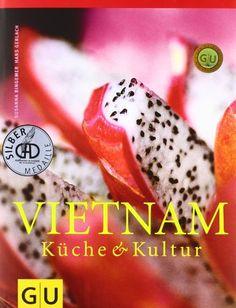 Vietnam (GU Für die Sinne) von Susanna Bingemer http://www.amazon.de/dp/3774266263/ref=cm_sw_r_pi_dp_GMGXub0BJ1JKP