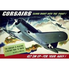Corsairs Climb Right Into The Fight Get em Up - For Your Navy Jon Whitcomb Canvas Art - (36 x 54)