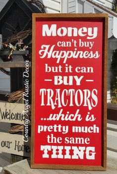 MONEY can't buy HAPPINESS *Tractors*, Barn sign, Tractor sign, Farm Sign, Mancave sign, rustic farm sign, ranch sign, money can't buy