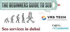 Make your business more visible on online by using seo services dubai. We at vrstect gives best seo services in dubai . call us +97143866001.