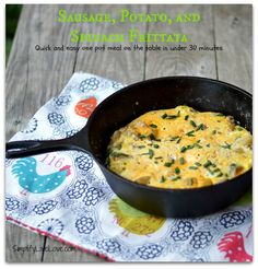Sausage, Potato, & Spinach Frittata - Quick, One Pot Meal