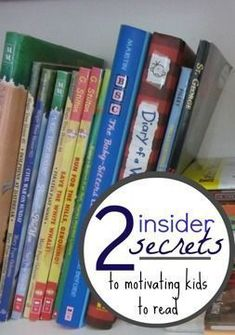 Want to raise readers? Here are some top insider secrets top for motivating your kids to read. These tips for moms and teachers will help you to motivate your kids or students to read if they are a bit reluctant! #literacy #reading #education #teaching #kids #readers #learning #tips